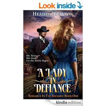 FREE Kindle Book: A Lady in Defiance (Romance in the Rockies