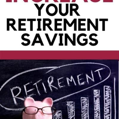 3 Tricks to Increase Your Retirement Savings