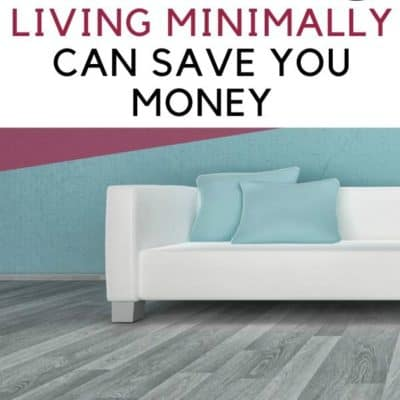4 Ways Living Minimally Can Save You Money