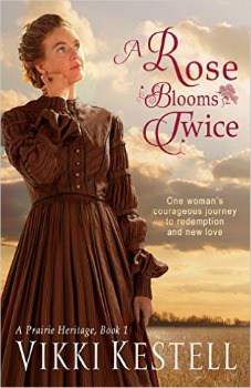 FREE Kindle Book: A Rose Blooms Twice (A Prairie Heritage, Book 1)