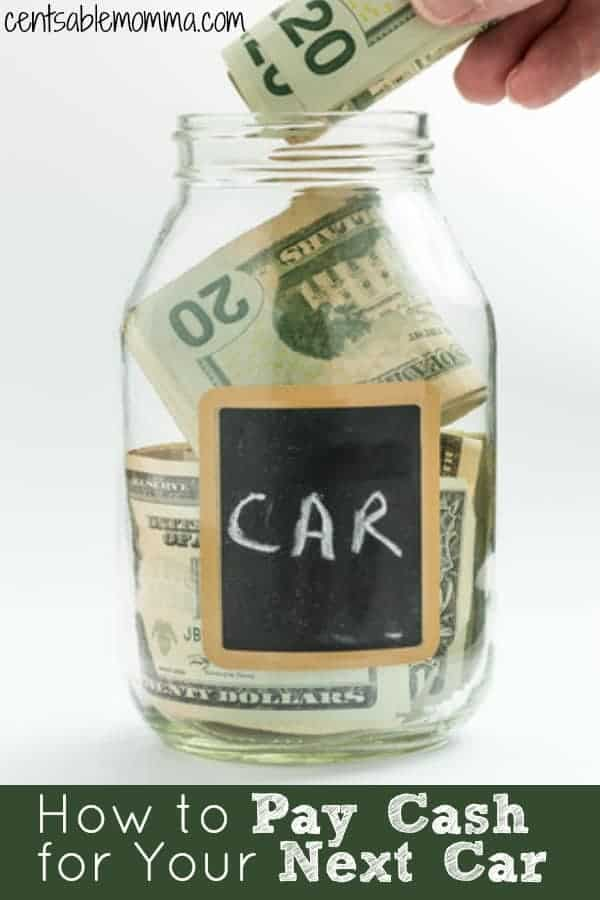 How to Pay Cash for Your Next Car