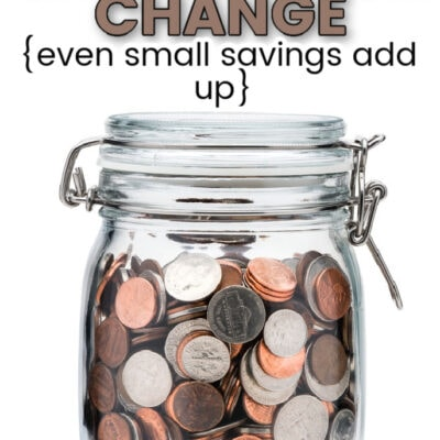 Save Your Change {small savings add up}