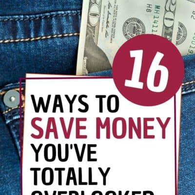 16 Ways to Save Money Today that You've Totally Overlooked