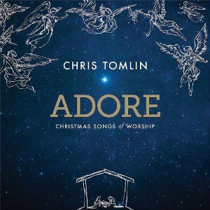 Chris Tomlin: Adore {Christmas Songs of Worship} CD: Review + Giveaway