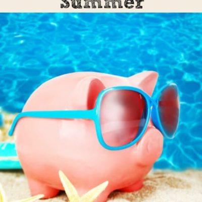 6 Money Saving Tips for Summer