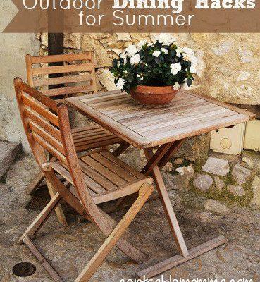 Outdoor Dining Hacks for Summer