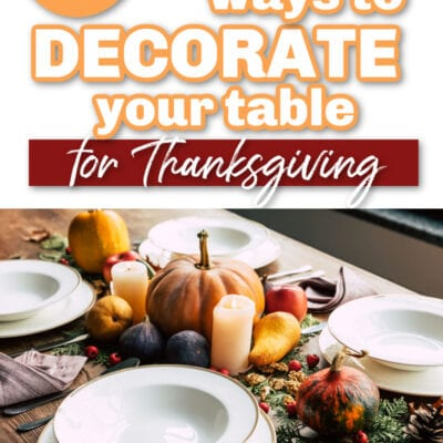 5 Inexpensive Ways to Decorate Your Table for Thanksgiving
