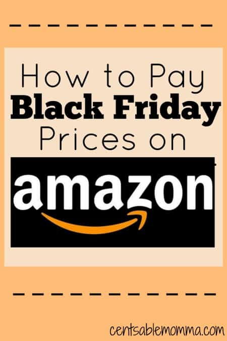 How to Pay Black Friday Prices on Amazon
