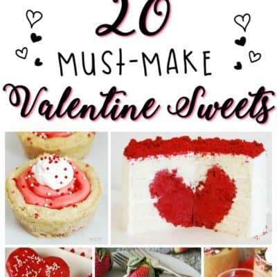 20 Must-Make Valentine's Sweets