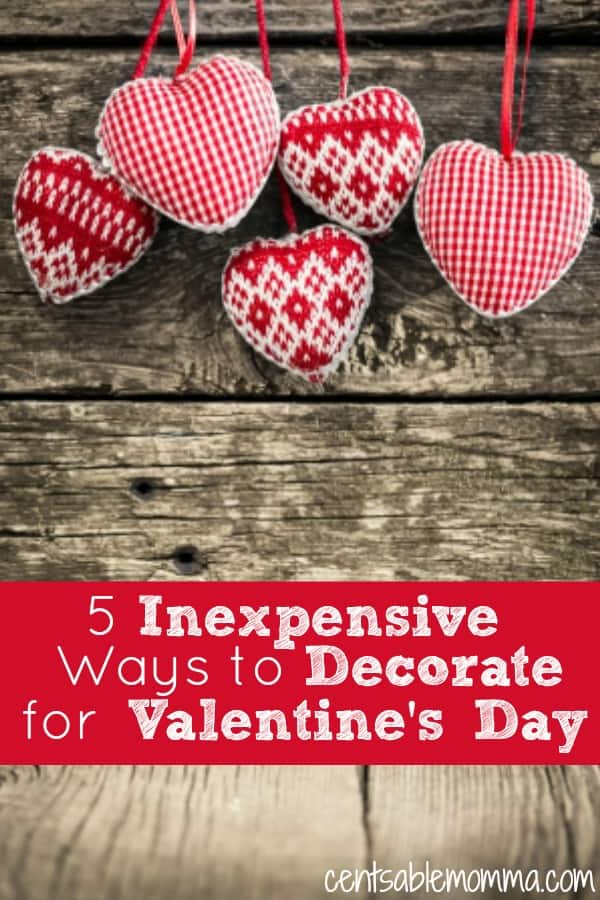 It can be so much fun to celebrate Valentine's Day with cute decorations, but you don't want to spend lots of money.  Check out these 5 Inexpensive Ways to Decorate for Valentine's Day for some decorating ideas without breaking the bank.