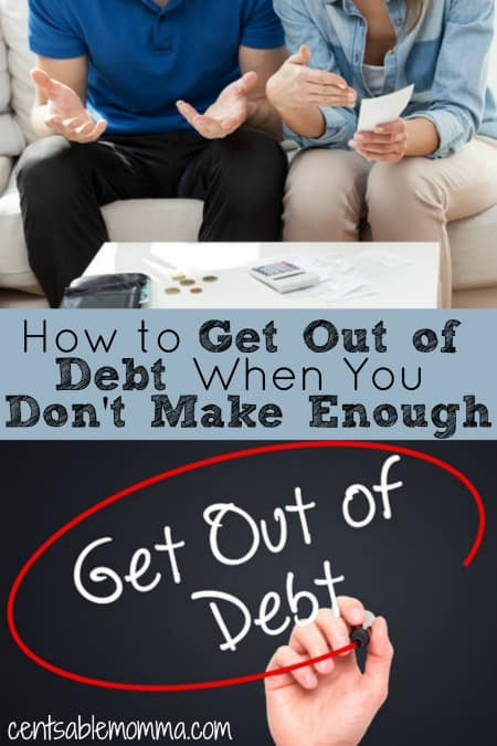How to Get Out of Debt When You Don't Make Enough