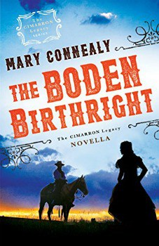 FREE Kindle Book: The Boden Birthright (The Cimarron Legacy)