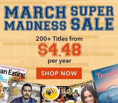 March Madness Magazine Sale: Subscriptions as low as $4.48 per Year