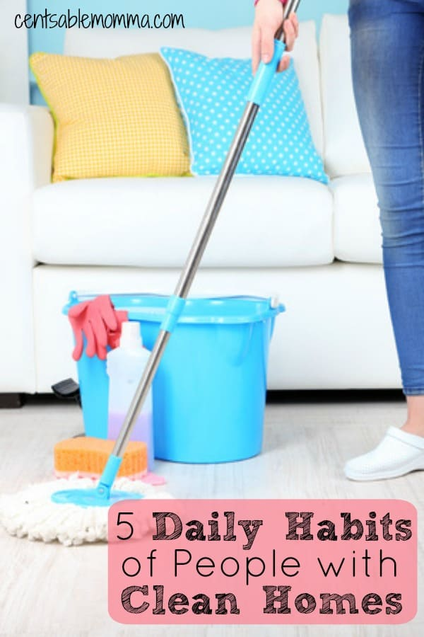 5 Daily Habits of People with Clean Homes