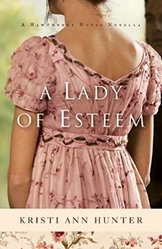 FREE Kindle Book: A Lady of Esteem (Hawthorne House): A Novella