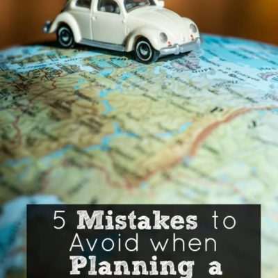 5 Mistakes to Avoid When Planning a Family Road Trip