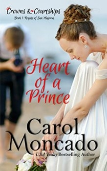 FREE Kindle Book: Heart of a Prince (Crowns & Courtships Book 1)