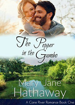 FREE Kindle Book: The Pepper In The Gumbo: A Cane River Romance