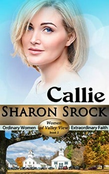 FREE Kindle Book: Callie (The Women of Valley View Book 1)