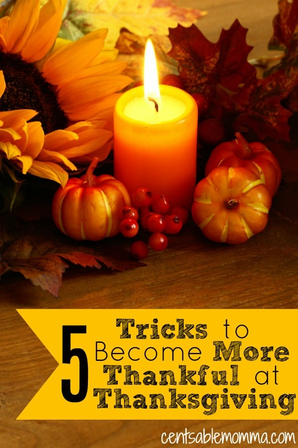 Perhaps you're having trouble getting into the spirit of Thanksgiving. Check out these 5 tricks to become more thankful at Thanksgiving for some ideas on remembering and counting your blessings.