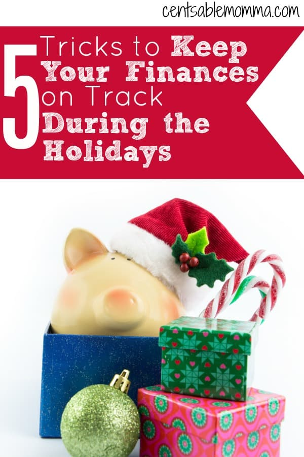 5 Tricks to Keep Your Finances on Track During the Holidays