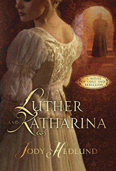 Cheap Kindle Book: Luther and Katharina: A Novel of Love and Rebellion for $1.99 (87% off)