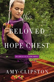 Cheap Kindle Books: The Beloved Hope Chest (An Amish Heirloom Novel Book 4) for $1.99 (88% off)