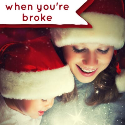 How to Make Christmas Magical When You're Broke