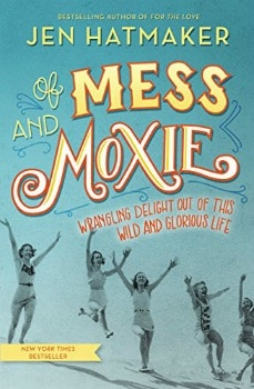 Cheap Kindle Book: Of Mess and Moxie for $3.99 (83% off)