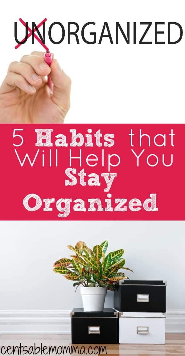 You've spent a lot of time decluttering your house and getting it organized.  But what can you do to keep it in order?  Check out these 5 habits that will help you stay organized for some daily habits that will help keep your home clean.
