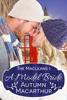 FREE Kindle Book: A Model Bride (The Macleans Book 1)