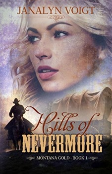 FREE Kindle Book: Hills of Nevermore (Montana Gold Book 1)