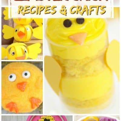 Easter Chick Recipes & Craft Ideas