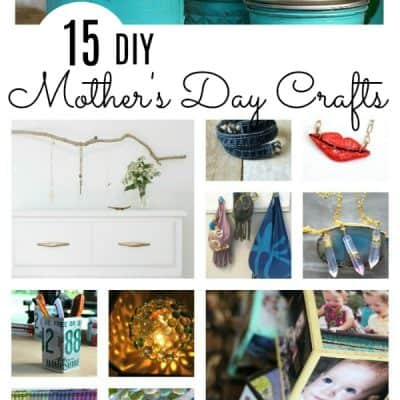 15 DIY Mother's Day Crafts