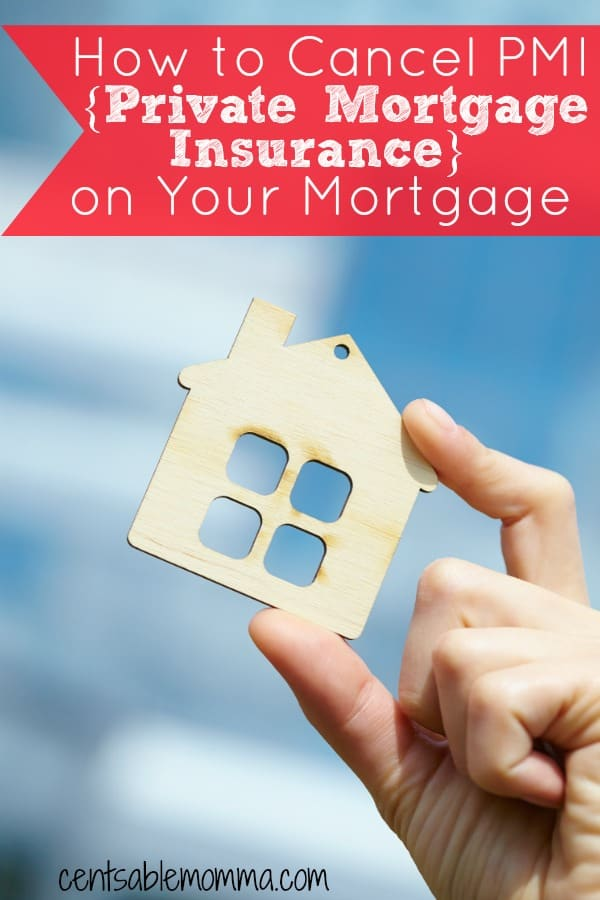 Do you pay PMI {Private Mortgage Insurance} on your mortgage each and every month? It can get expensive, and it's money you'd rather be paying down on the principle. Check out what you need to know to cancel PMI on your mortgage and how to do it.