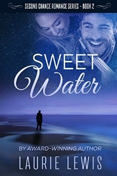 FREE Kindle Book: Sweet Water (A Second Chance Romance Book 2)