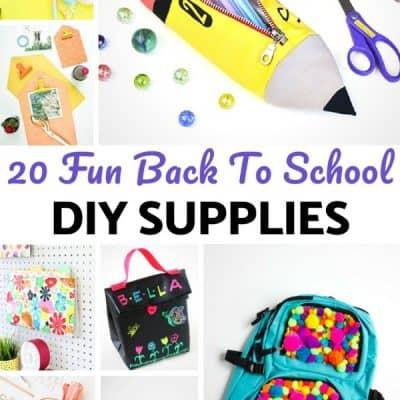 20 Fun Back to School DIY Supplies