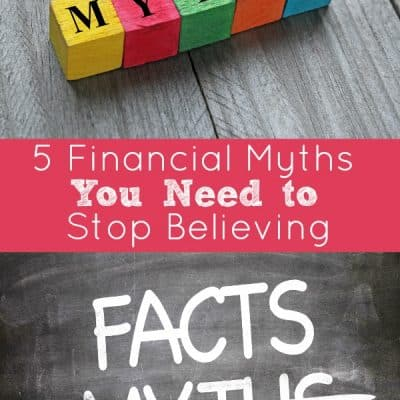 5 Financial Myths You Need to Stop Believing
