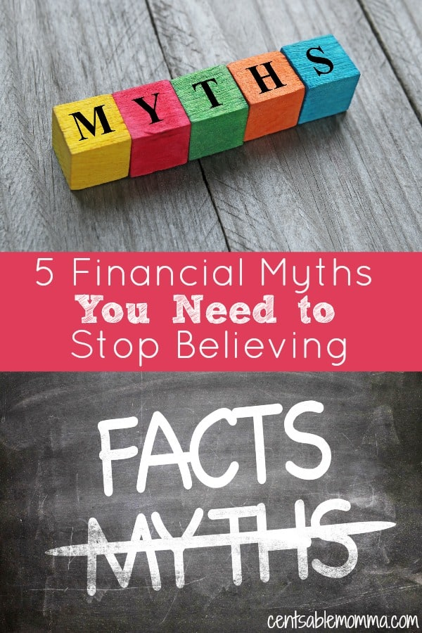 Since we rarely learn out personal finance in school, there are plenty of money myths out there. But, which ones are fact and which ones are myth? Find out 5 financial myths that you need to stop believing if you want to get your budget and finances in order.