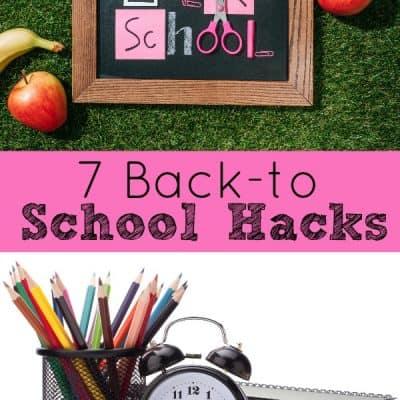 7 Back to School Hacks