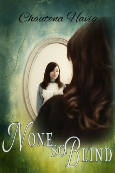 FREE Kindle Book: None So Blind (Sight Unseen Book 1)