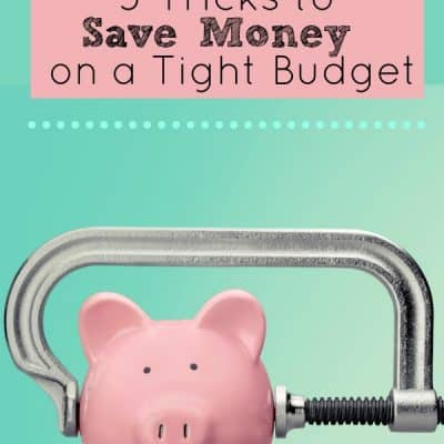 5 Tricks to Save Money on a Tight Budget
