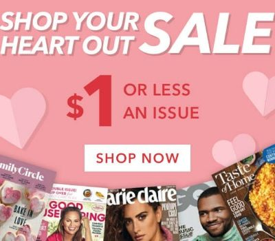 Magazine Subscription Sale: $1 per Issue {or less!}