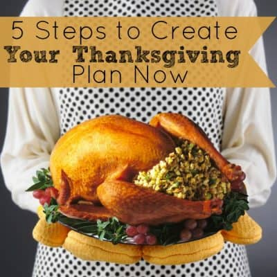 5 Steps to Create Your Thanksgiving Plan Now