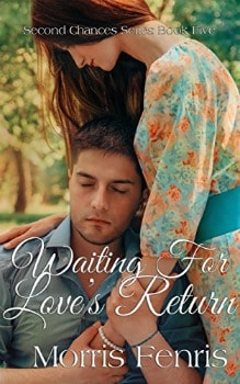 FREE Kindle Book: Waiting for Love's Return (Second Chances Series Book 5)