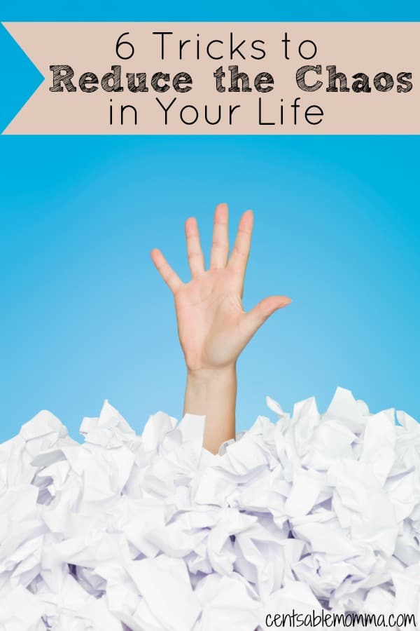 Does it sometimes feel life your life is out of control?  Everything is in utter chaos?  Check out these 6 tricks to reduce the chaos in your life, whether it be clutter around you or in your mind.