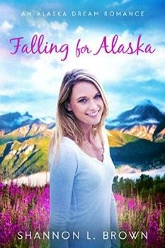 FREE Kindle Book: Falling for Alaska (An Alaska Dream Romance Book 1)