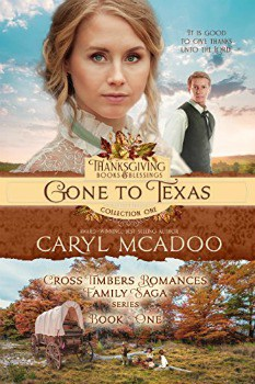 FREE Kindle Book: Gone to Texas (Thanksgiving Books & Blessings Collection One 1)