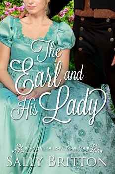 FREE Kindle Book: The Earl and His Lady (Branches of Love Book 4)