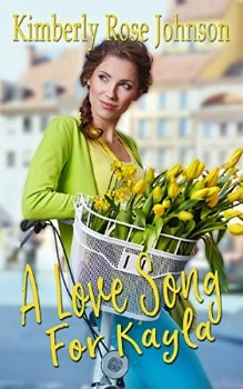 FREE Kindle Book: A Love Song for Kayla (Melodies of Love Book 1)